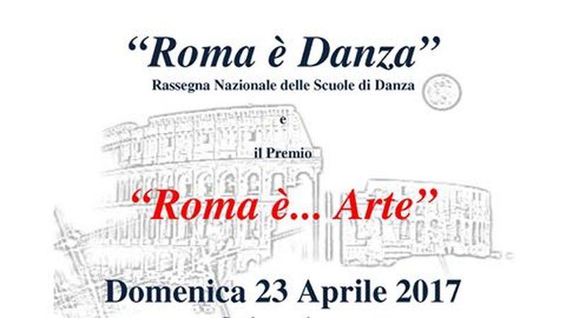 """""""Roma è Danza"""" e Premio """"Roma è… Arte"""" al Teatro Olimpico di Roma"""