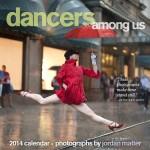 Dancers Among Us Calendar 2014