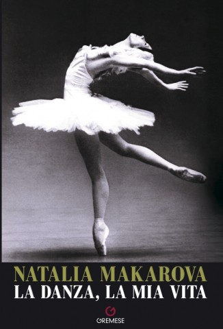 Natalia Makarova La danza la mia vita - Copertina libro