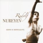 Rudolf Rureyev. Genio e sensualità - copertina