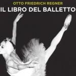 il-libro-del-balletto-otto-friedrich-regner-copertina