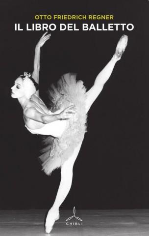 Un classico nella letteratura per la danza: Il libro del balletto di O. F. Regner