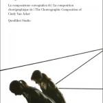Magnetica. La composizione coreografica di Cindy Van Acker è il nuovo cofanetto libro e DVD di Enrico Pitozzi