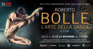 """Arriva al cinema il film evento """"Roberto Bolle. L'arte della danza"""""""